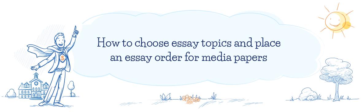 Buy Original Media Essay Help for Cheap!