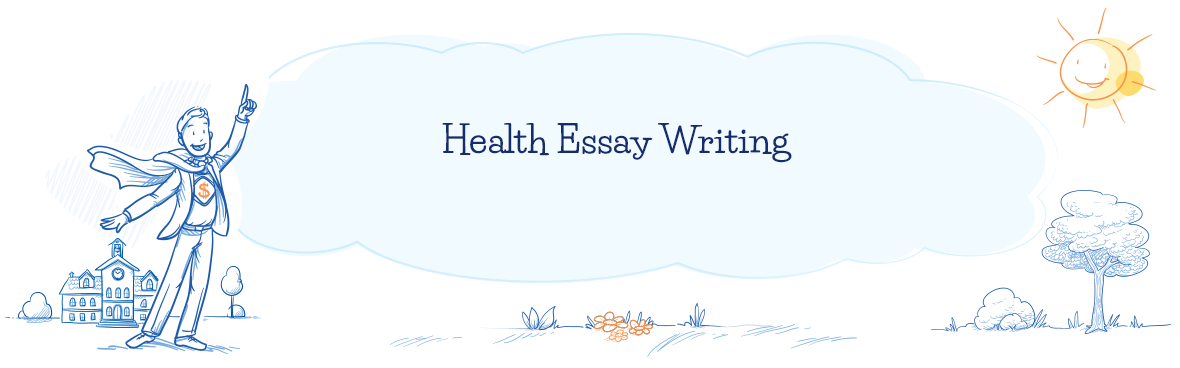 Highly-Qualified Specialists Online | Health Essay Writing