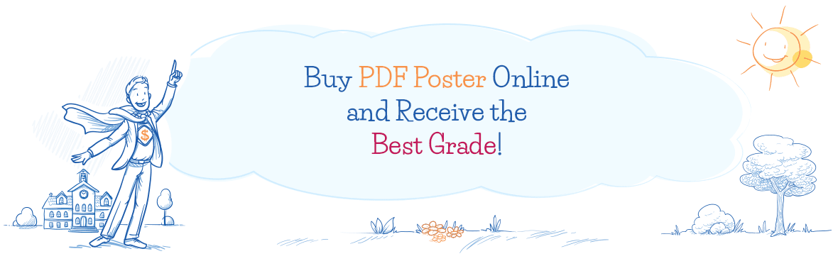 Buy PDF Poster Online Here and Receive the Best Grade!