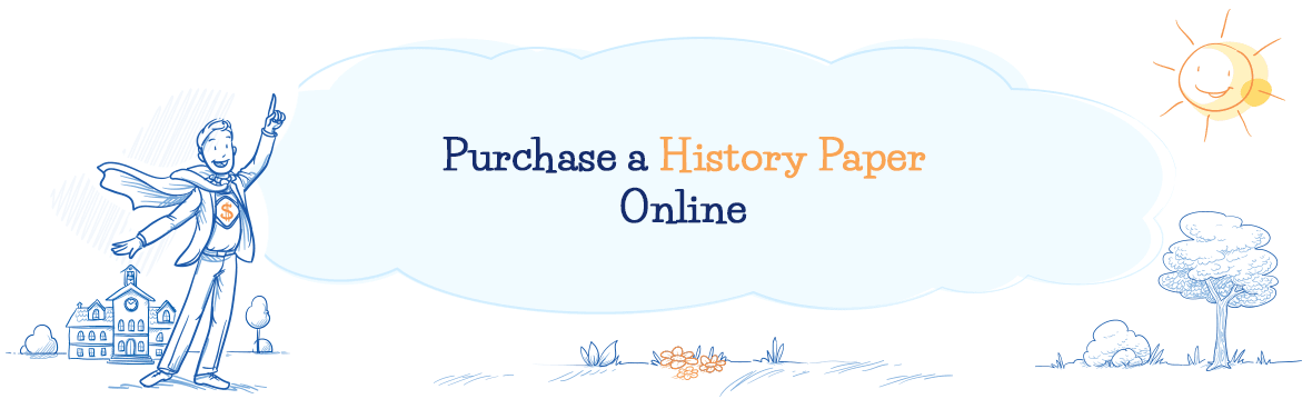 Purchase a History Paper Online at a Superb Price!