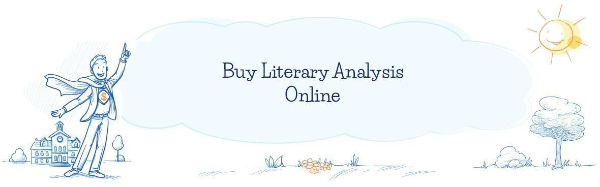 Are You Ready to Buy Literary Analysis Online? Contact Us!