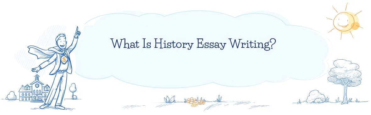 History Essay Writing | EssaysCreator.com