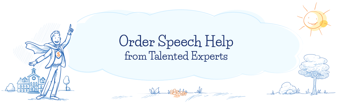 Order Speech Help from Talented Experts