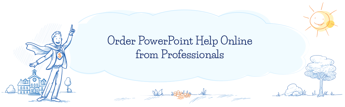 Order PowerPoint Help Online from Professionals