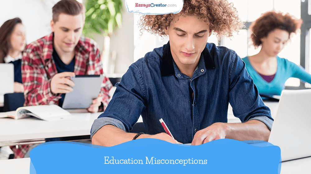 Education Misconceptions